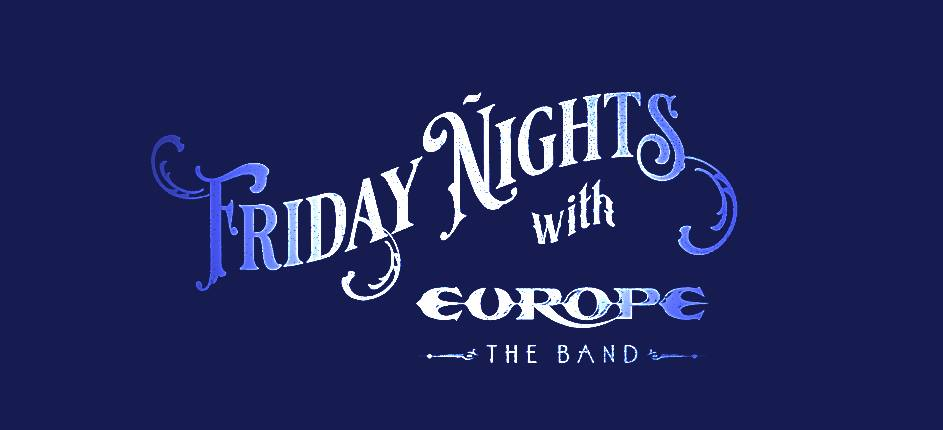 friday nights with europe the band